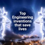 Angels engineering inventions that save lives