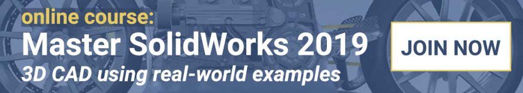 MasterSolidWorks 2019 Online Course