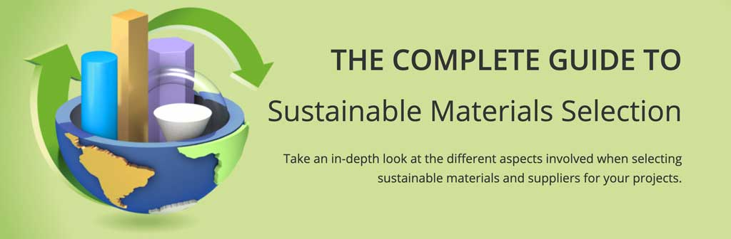 the complete guide to sustainable materials selection