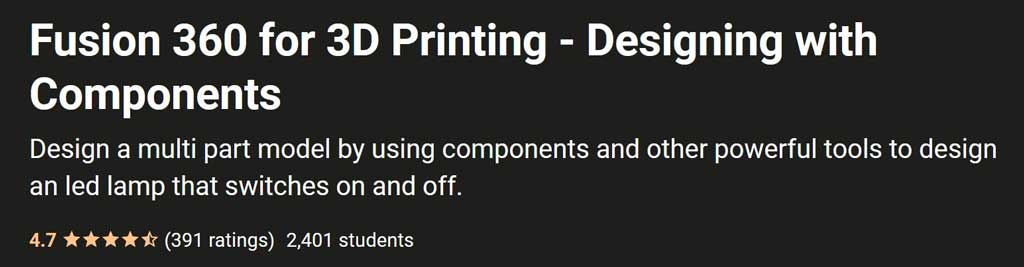 Fusion 360 Tutorials: Fusion 360 for 3D Printing - Designing with Components