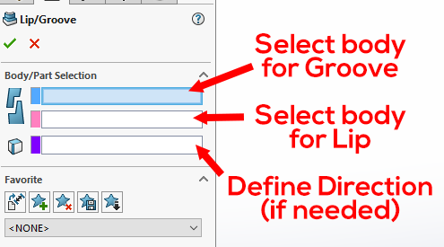SOLIDWORKS: Select a body for a Groove or Lip, as required