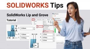 solidworks-lip-and-grove-tutorial