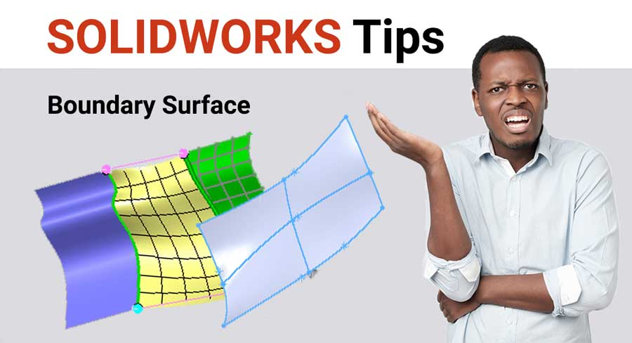 SOLIDWORKS boundary surface